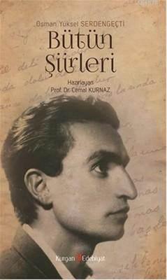 Osman Yüksel Serdengeçti / Bütün Şiirleri