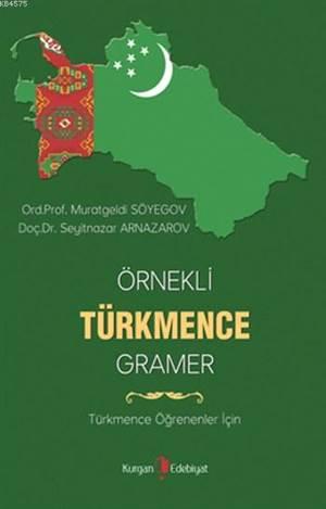 Örnekli Türkmence Gramer; Türkmence Öğrenenler İçin