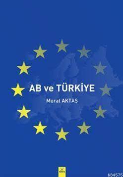 AB Ve Türkiye