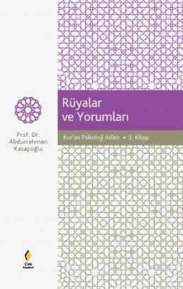 Rüyalar Ve Yorumları; Kur'an Psikoloji Atlası