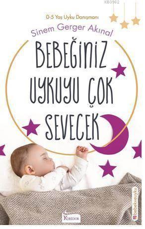Bebeğiniz Uykuyu Çok <br/>Sevecek