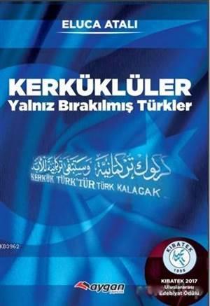 Kerküklüler; Yalnız Bırakılmış Türkler
