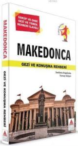 Makedonca Gezi Ve Konuşma Rehberi; Üsküp Ve Ohri Gezi Ve Yemek Rehberi İlaveli