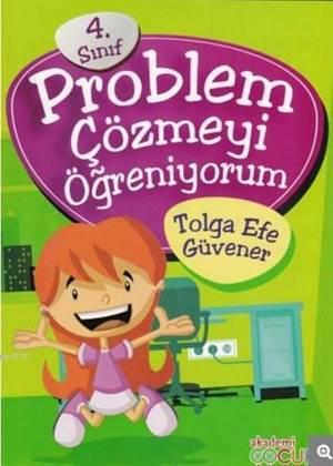 4. Sınıf Problem Çözmeyi Öğreniyorum