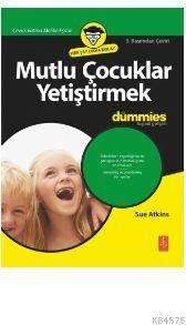 Mutlu Çocuklar Yetiştirmek; For Dummies