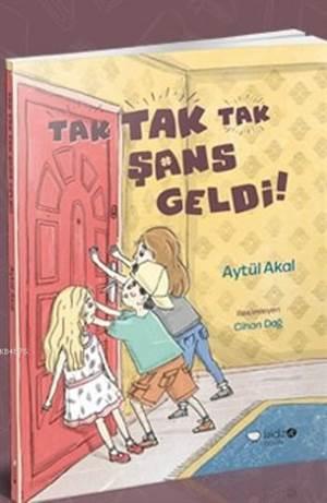 Tak Tak Tak Şans Geldi