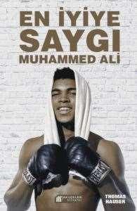En İyiye Saygı:Muhammed Ali