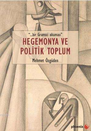 Hegemonya Ve Politik Toplum
