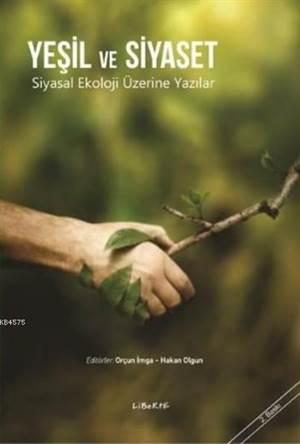 Yeşil Ve Siyaset;  ...