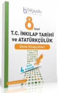 Bigi Yolu - 8.Sınıf - T.C.İnkilap Tarihi Ve Atatürkçülük - Ünite Kitapçıkları