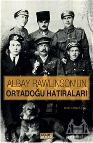 Albay Rawlınson'un Ortadoğı Hatıraları
