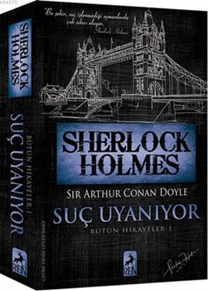 Sherlock Holmes - Suç Uyanıyor; Bütün Hikayeler 1