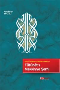 Fütûhât-I Mekkiyye Şerhi