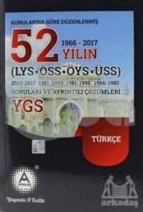 Konularına Göre Düzenlenmiş 52 Yılın LYS-ÖSS-ÖYS-ÜSS Türkçe Soruları Ve Ayrıntılı Çözümleri