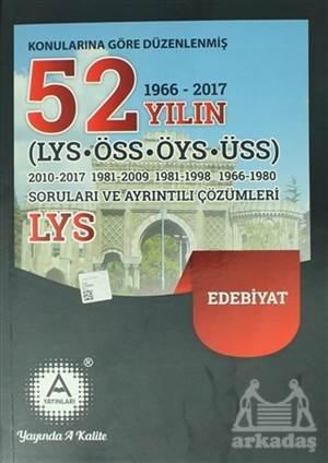 Konularına Göre Düzenlenmiş 52 Yılın LYS-ÖSS-ÖYS-ÜSS Edebiyat Soruları Ve Ayrıntılı Çözümleri