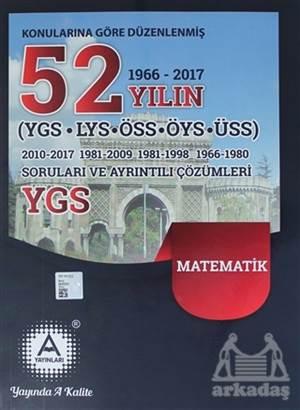 2018 YGS Matematik Konularına Göre Düzenlenmiş 52 Yılın Soruları Ve Ayrıntılı Çözümleri