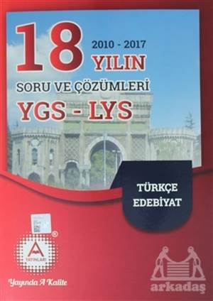 2018 YGS - LYS Türkçe Edebiyat 18 Yılın Soru Ve Çözümleri