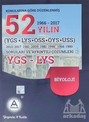 2018 YGS LYS  Biyoloji Konularına Göre Düzenlenmiş 52 Yılın Soruları Ve Ayrıntılı Çözümleri