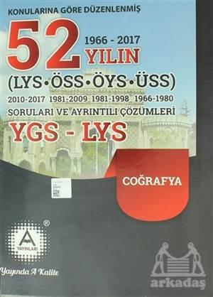 Konularına Göre Düzenlenmiş 52 Yılın LYS-ÖSS-ÖYS-ÜSS Coğrafya Soruları Ve Ayrıntılı Çözümleri