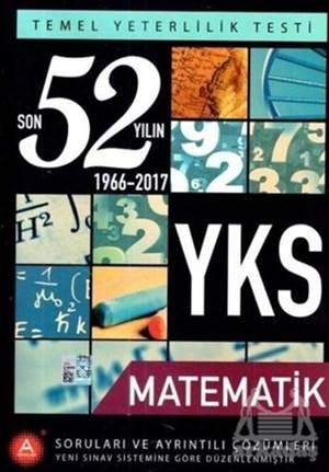 YKS TYT Matematik Son 52 Yılın Soruları Ve Ayrıntılı Çözümleri 1966-2017
