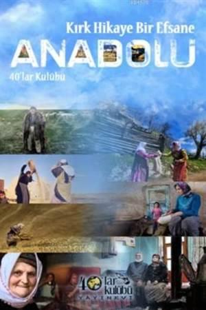 Kırk Hikaye Bir Efsane Anadolu