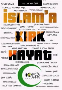 İslam'a Kırk Hayat