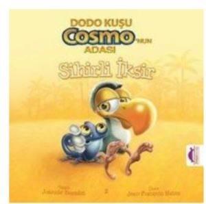 Dodo Kuşu Cosmo'nun Adası Sihirli İksir