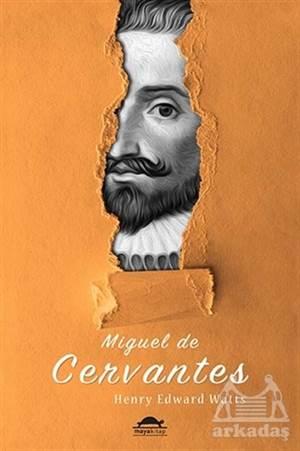 Miguel de Cervantes'in Hayatı