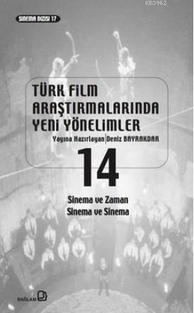Türk Film Araştırmalarında Yeni Yönelimler 14