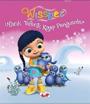 Wissper; Ufacık Tefecik Kayıp Penguenler