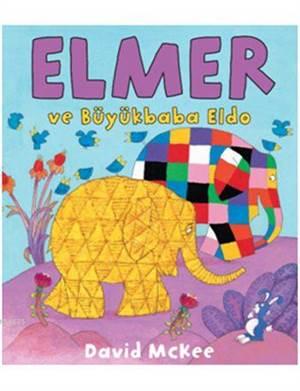 Elmer ve Büyükbaba ...