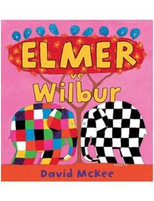 Elmer ve Wilbur (1 ...