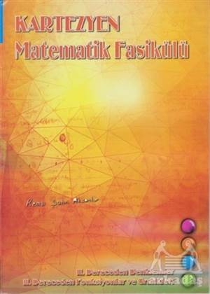 Kartezyen Matematik Fasikülü 2. Dereceden Denklemler-2. Dereceden Fonksiyonlar Ve Grafikleri