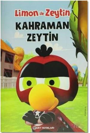 Limon İle Zeytin - Kahraman Zeytin