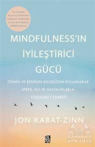 Mindfulness'İn İyileştirici Gücü
