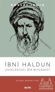 İbni Haldun - Entelektüel Bir Biyografi