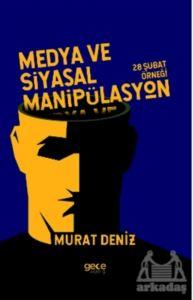 Medya Ve Siyasal Manipülasyon