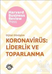Koronavirüs: Liderlik Ve Toparlanma - Dijital Dönüşüm