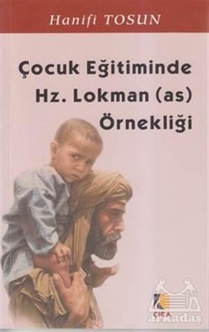 Çocuk Eğitiminde Hz. Lokman (A.S.) Örnekliği