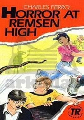 Horror at Remsen High; Teen Readers Level-3