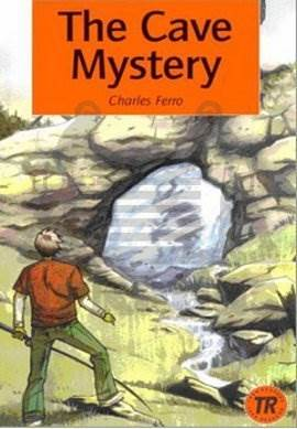 The Cave Mystery; teen readers level 3