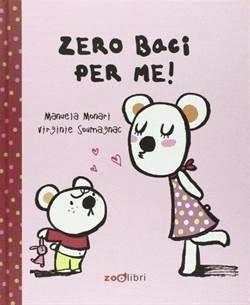 Zero baci per me!
