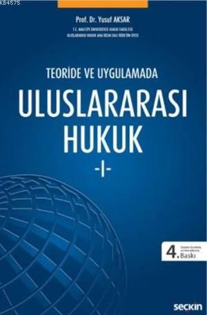Teoride Ve Uygulamada Uluslararası Hukuk-1