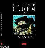 Sedad Eldem; Architect In Turkey