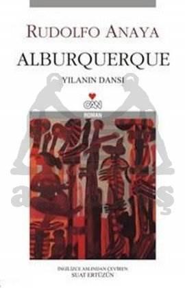 Alburquerque; Yılanın Dansı