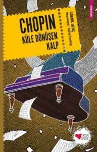 Chopin; Küle Dönüş ...