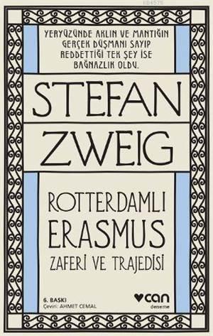 Rotterdamlı Erasmus; Zaferi Ve Trajedisi