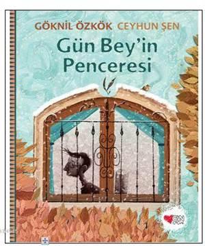 Gün Bey'in Pencere ...