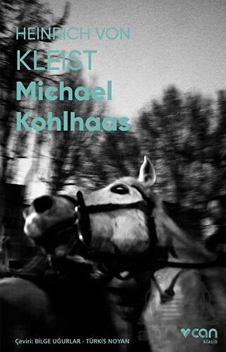 Michael Kohlhaas (Fotoğraflı Klasikler)