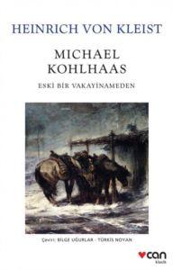 Michael Kohlhaas;<br/>Eski Bir Vaka ...